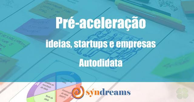 Pré-Aceleração Startup Syndreams