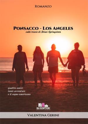 Ponsacco-Los Angeles Sulle tracce di Bruce Springsteen, Valentina Gerini (Mainstream) - Gli scrittori della porta accanto