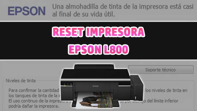 Reset almohadillas de la impresora EPSON L800 | how to reset printer EPSON