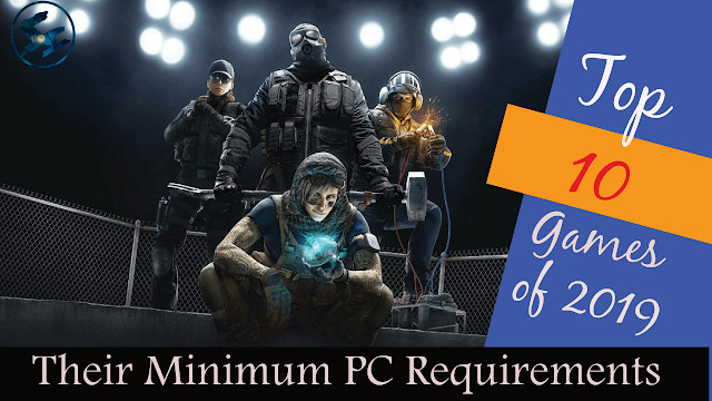 Top 10 Games And Their Minimum PC Requirements