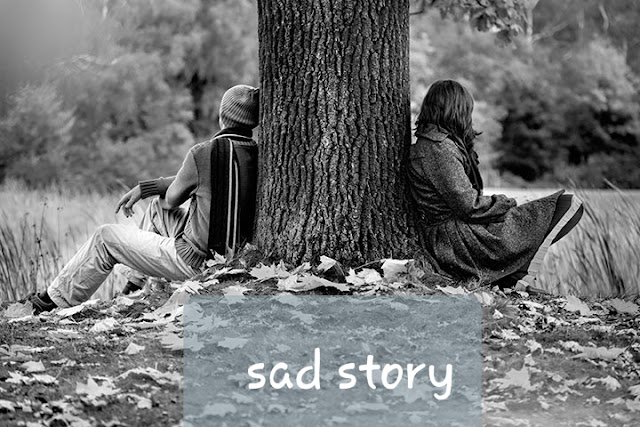 very Sad love story really heart touching