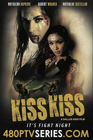 Download Kiss Kiss (2019) 850MB Full Hindi Dual Audio Movie Download 720p Web-DL Free Watch Online Full Movie Download Worldfree4u 9xmovies