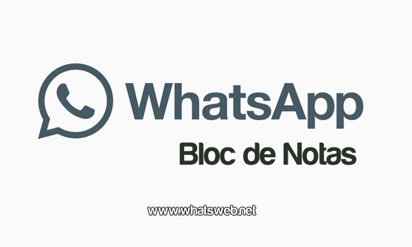 Bloc de notas WhatsApp