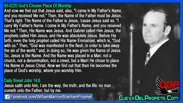 The Name of the Father is Jesus - William Branham Quotes