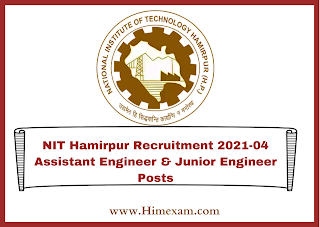 NIT Hamirpur Recruitment 2021-04 Assistant Engineer & Junior Engineer Posts