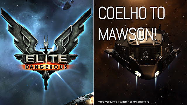 From COELHO To MAWSON and BACK! [Elite: Dangerous Gameplay 2020]