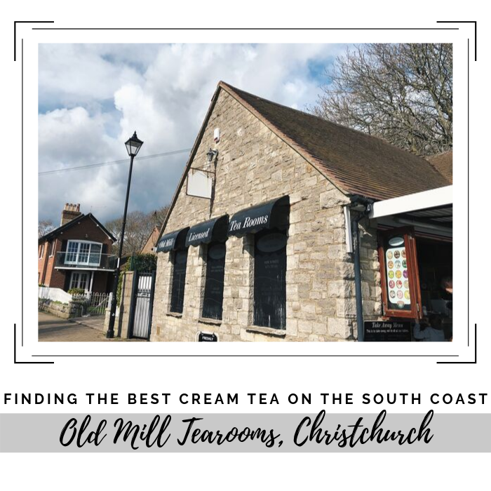 Finding The Best Cream Tea On The South Coast: Old Mill Tearooms, Christchurch