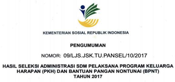 Pengumuman hasil seleksi administrasi SDM PKH 2017