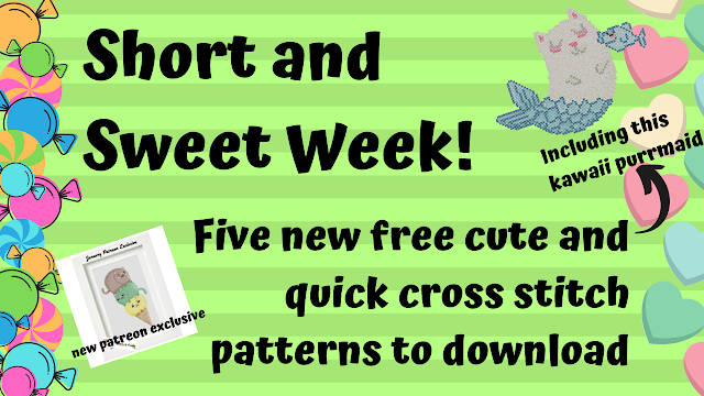 Short and Sweet Week Coming with Five New Kawaii Cute Free Cross Stitch Patterns to Downlaod
