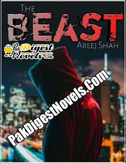 The Beast (Complete Novel) By Areej Shah