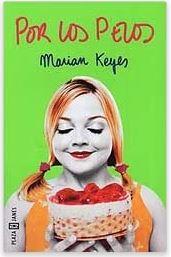 «Por los pelos» de Marian Keyes