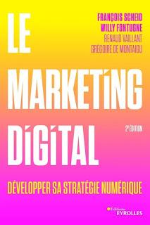 Le marketing digital - Développer sa stratégie numérique - 2e édition