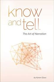 Know and Tell The Art of Narration by Karen Glass