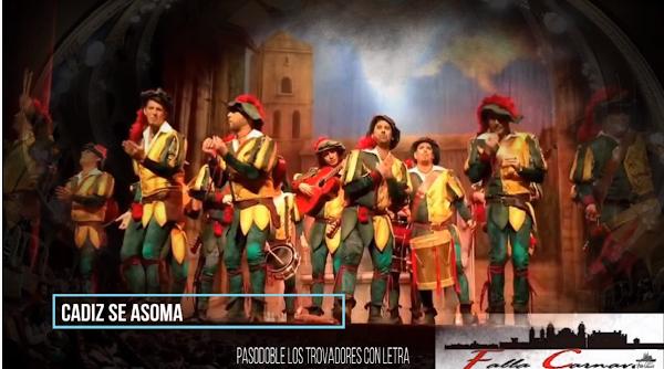 """Pasodoble """"Cadiz se asoma"""". Comparsa """"Los Trovadores"""" (2014)"""