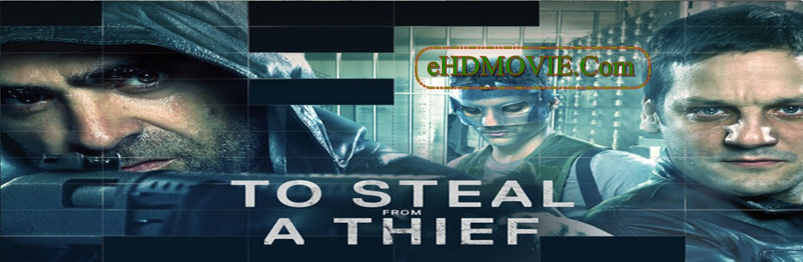 To Steal from a Thief 2016 Full Movie English 720p - 480p ORG BRRip 450MB - 900MB ESubs Free Download
