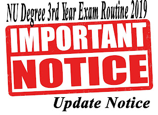 NU Degree 3rd Year Exam Routine 2019 Update Notice