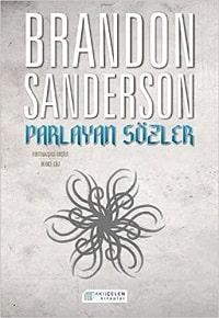 Kitap yorumu: Brandon Sanderson - Parlayan Sözler (Fırtınaışığı Arşivi Serisi 2. Kitap)