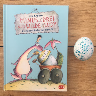 Kinderbuch Minus Drei und die wilde Lucy - Die doofe Sache mit dem Ei
