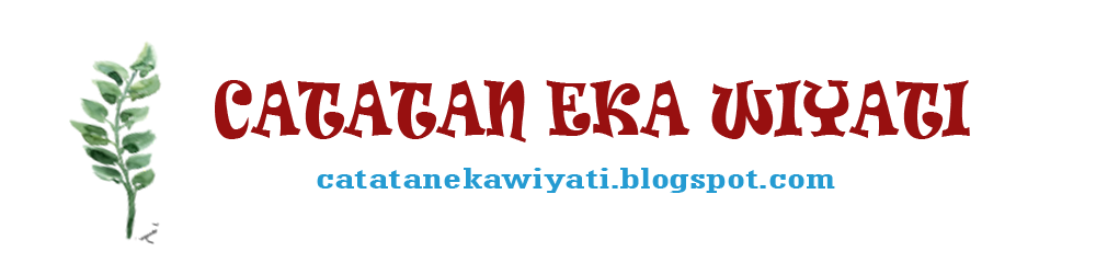 Catatan Eka Wiyati
