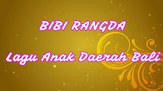 Lirik Lagu Bali anak-anak Bibi Rangda