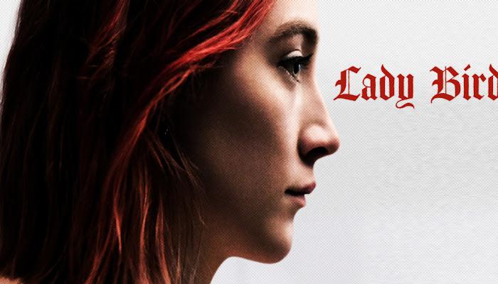 Lady Bird - A Hora de Voar | Vale ou não a pena assistir?