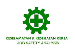 Pengertian Dan Fungsi Job Safety Analysis (JSA)