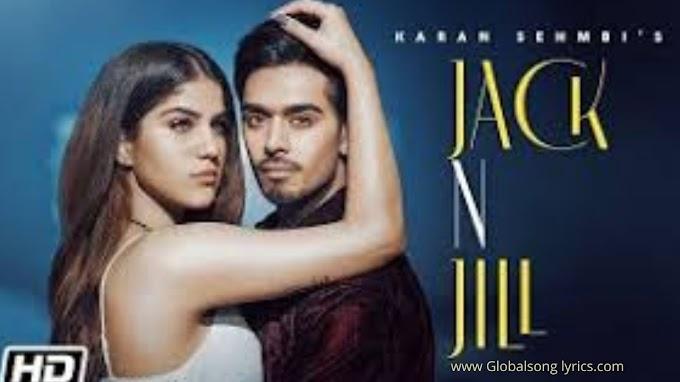 Jack and Jill |Karan Sehmbi | Aveera Singh | King Ricky | Nakkulogic | Latest punjabi song 2020-2021|