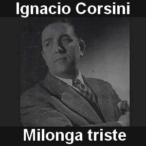 Ignacio Corsini - Milonga triste