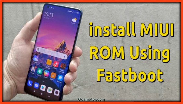 install MIUI 11 ROM Fastboot