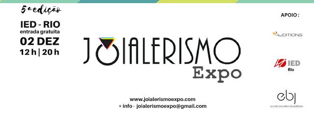 JOIALERISMO EXPO 5a. edição - IED/Rio - 02/12/2017