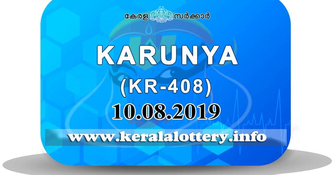 Kerala Lottery Results : 10-08-2019 Karunya KR-408 Result