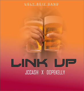 JC Cash Feat. Dope Kelly – Link Up