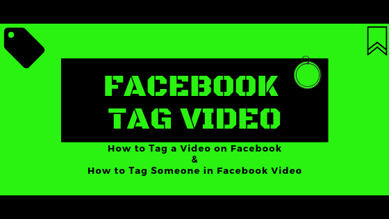 How To Tag People In Videos On Facebook<br/>