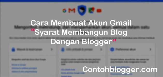 Cara Membuat akun Gmail Untuk Ngeblog