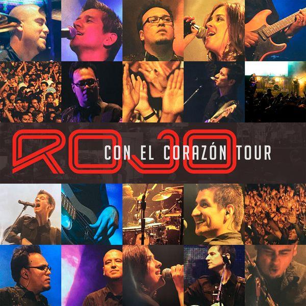Rojo – Con El Corazón Tour (En Vivo 2008) Remasterizado (Exclusivo WC)