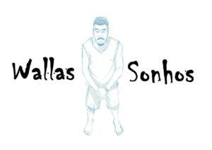WALLAS – SONHOS (FEAT. FILLAS & MARCIA)