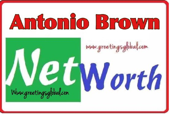 Antonio brown Net worth