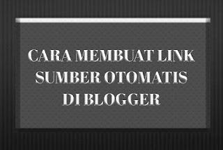 Menyertakan Link Sumber Otomatis Saat Artikel Terkena Copy Paste (Copas) di Blogger