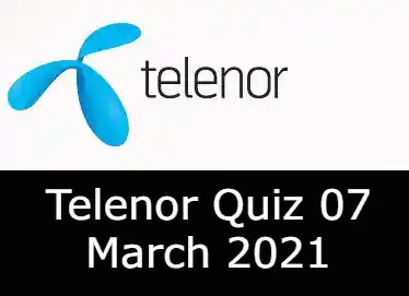 Telenor Answers 7 March 2021 | Telenor Quiz Today 7 March 2021