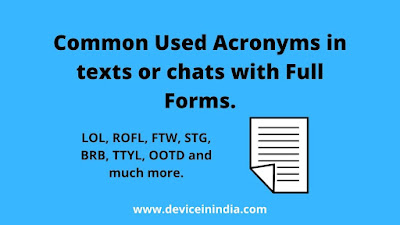 Common Used Acronyms in texts or chats with Full Forms, full forms, full form of LOL, full form of brb, ISTG, abbrevation,