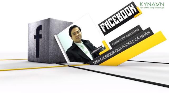 Khóa học chiến lược bán hàng trên Facebook qua profile cá nhân