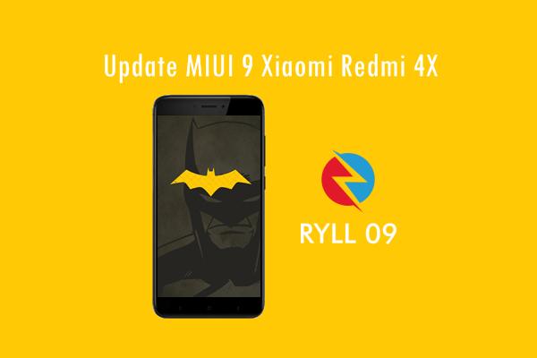 Cara Update MIUI 9 Xiaomi Redmi 4X Via TWRP