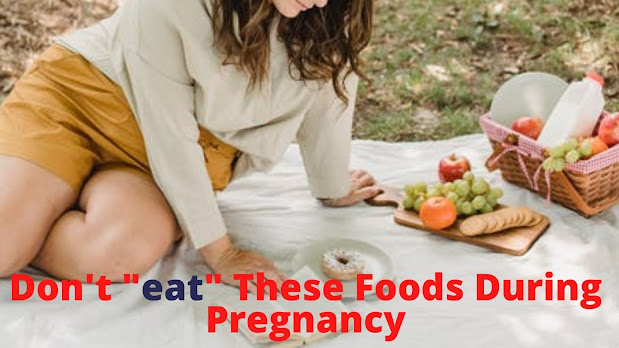 unhealthy foods for pregnant lady