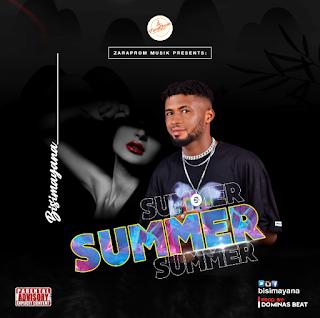 [MUSIC] BisiMayana – Summer