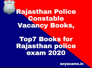 Rajasthan Police Constable Vacancy Books,Top7 Books for Rajasthan police exam 2020