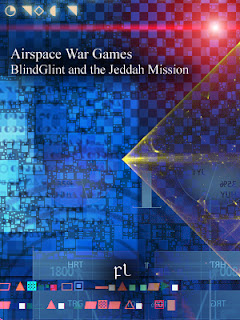 Airspace War Games: BlindGlint and the Jeddah Mission Cover