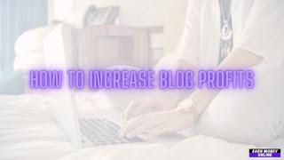 Increase Blog Profits