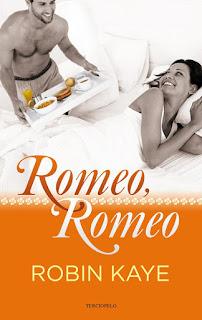 Romeo, Romeo 1, Robin Kaye