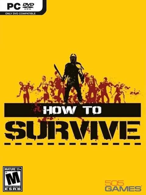 تحميل لعبة How To Survive مضغوطة كاملة بروابط مباشرة مجانا