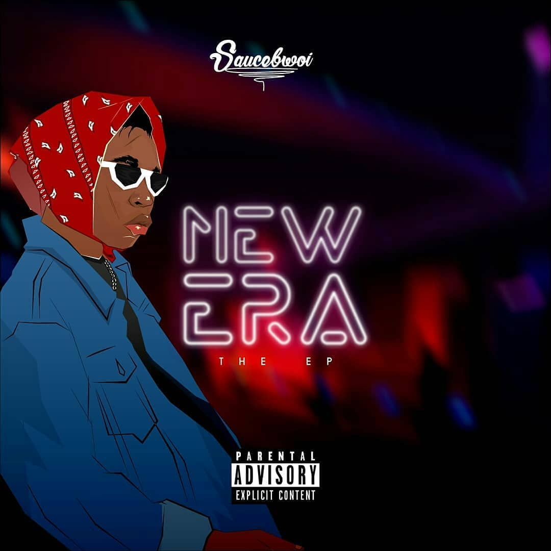 [Extended play]  Saucebwoi – New Era (The EP) #Arewapublisize